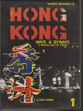 HONG KONG , WAYS AND BYWAYS , MISCELLANY OF TRIVIA by ERIC CUMINE ,1981 1ST ED