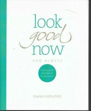 Marian Rothschild - Look Good Now And Always - 2014 - NEW - UNREAD - UK FREEPOST