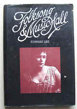 FOLKSONG AND MUSIC HALL 1st ed 1982 Edward Lee illust HB DJ books for schools VG