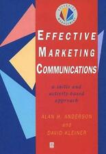 Effective Marketing Communications: A Skills and Activity-based Approach (Effect