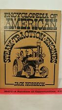 Encyclopedia of American Steam Traction Engines by Jack Norbeck