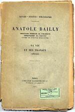 Anatole Bailly sa vie ses travaux 1830-1911 Hachette 1913