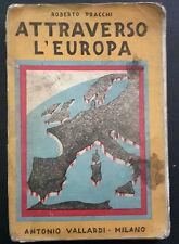 ATTRAVERSO L'EUROPA GEOGRAFICA PRACCHI VALLARDI 1951