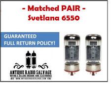 MATCHED PAIR - SVETLANA 6550 / 6550C (KT88) VACUUM TUBES - CURRENT MATCHED!