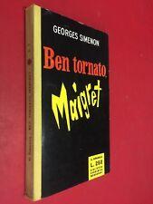Georges SIMENON - BEN TORNATO MAIGRET il Girasole n. 3 BEM (1959) Libro