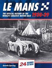 Le Mans 24 Hours 1930-39 (racing history Bentley Alfa Romeo Lagonda) Buch book