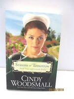 Seasons of Tomorrow: Amish Vines and Orchards Series by Cindy Woodsmall