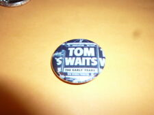 TOM WAITS Pinback Button PIN Early Years BADGE