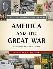 Wagner, Margaret E. : America and the Great War: A Library of