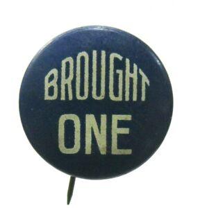 "circa 1920 BROUGHT ONE 7/8"" celluloid religious pinback button ^"