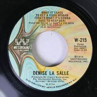 Soul 45 Denise La Salle - What It Takes To Get A Good Woman (That'S What It'S Go