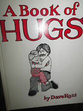 A Book of Hugs by Dave Ross HC 1980 Vintage 0690040113