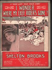 I Wonder Where My Easy Rider's Gone 1913 Sophie Tucker Sheet Music