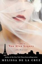 The Van Alen Legacy by Melissa De La Cruz (1st ed. Hardcover) ~ Blue Bloods #4
