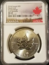 2018 Canada Incuse Silver Maple Leaf NGC MS69 Early Releases .9999 Fine Silver