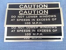 Ford XW XY GT GTHO GS Window 100 MPH Caution Decal Sticker 351 302 393 408