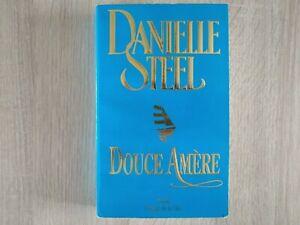 Livre roman : Douce amère / Danielle Steel / Presses de la cité