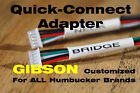 2 Quick Connect Adapters for Gibson - ALL Pickup Brands - Customized for sale