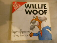 WILLIE WOOF roger hargreaves & gray jolliffe SC 1ST ED 1989 easy peasy people
