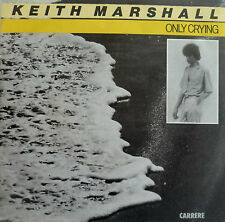 "7"" 1981 NL-PRESS IN MINT- ! KEITH MARSHALL (= HELLO ) : Only Crying"
