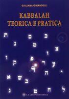 Kabbalah Teorica e Pratica  di Giuliana Ghiandelli,  2019,  Om Edizioni - ER