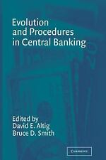 Evolution and Procedures in Central Banking (2011, Paperback)