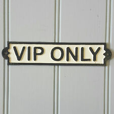 Solid Metal Iron VIP Only Wall Plaque Sign Vintage Retro Style Pub