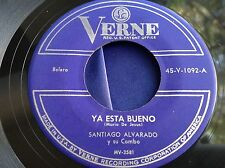Hear Rare Latin Plena 45 :  Santiago Alvarado Y Su Combo ~ Ya Esta Bueno ~ Verne