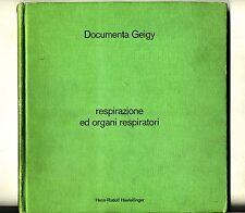 Documenta Geigy#RESPIRAZIONE E ORGANI RESPIRATORI#Hans-Rudolf Haefelfinger 1973