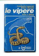 Lamberto Leporati -Ettore Bassini # LE VIPERE - Lotta e difesa # Edagricole 1974
