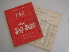 G.M.C. - CAMION GMC  6X6 TYPES CCKW - 1956 - CATALOGUE - TARIF DE PIECE DETACHEE