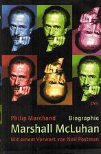 Philip Marchand, Marshall McLuhan Botschafter der Medien, Biographie, DVA 1999