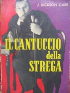 J. DICKSON CARR - IL CANTUCCIO DELLA STREGA 1955 PRIMA EDIZIONE