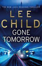 Gone Tomorrow: (Jack Reacher 13),Lee Child- 9780553824698