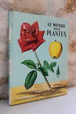 Encyclopédie en couleurs - Le Monde des Plantes - Hachette - Romain Simon - 1965