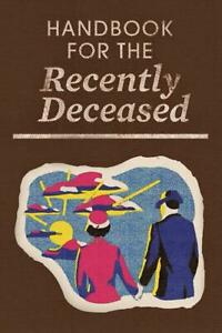 Handbook For The Recently Deceased: Beetlejuice Prop Journal Notebook