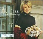 MARTHA STEWART : LIVING MUSIC: JAZZ FOR THE HOLIDAYS (CD) sealed