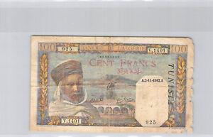Tunisie 100 Francs 2.11.1942 V.1401 n° 35020925 Pick 13 b