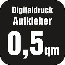 Aufkleber Digitaldruck Wunschdruck Sticker Kleber 0,5qm