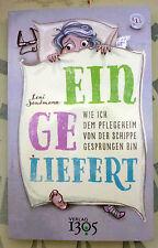 """Roman """"Eingeliefert""""_Leni Sandmann_Pflegeheim_Alter_Altenheim_1305 Verlag 2015_"""