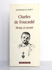 Charles de Foucauld Moine et savant, Dominique CASAJUS. CNRS Éditions, 2009