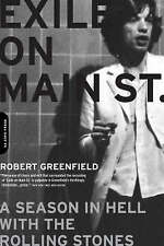 Exile on Main Street: A Season in Hell with the  Rolling Stones by Robert...