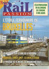 RAIL PASSION N°12 ETOILE FERROVIAIRE DE BRUXELLE/BB 63000/ST MICHEL DE MAURIENNE