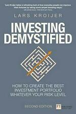 Investing Demystified: How To Create The Best Investment Portfolio Whatever Your