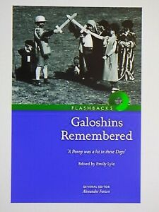 Galoshins Remembered: 'A  Penny Was a Lot in These Days' Folksong Folk play (z