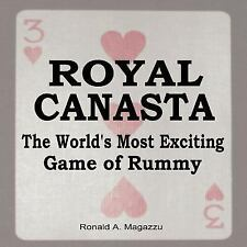 ROYAL CANASTA the World's Most Exciting Game of Rummy by Ronald Magazzu...