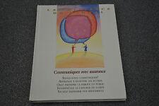 Communiquez avec assurance / La puissance du mental / H6