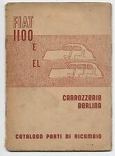 1950 FIAT 1100 E - 1100 EL catalogo originale della parti ricambio carrozzeria