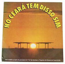 NO CEARA TEM DISSO SIM Brazilian Samba Compilation 90s LP Record Brazil 1993 RBS