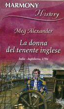 "* HARMONY History ""  La donna del tenente inglese "" Meg Alexander *"